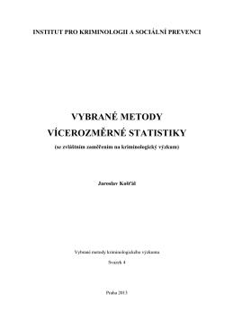 VYBRANÉ METODY VÍCEROZMĚRNÉ STATISTIKY
