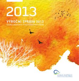 VÝROČNÍ ZPRÁVA 2013 - Česká inspekce životního prostředí