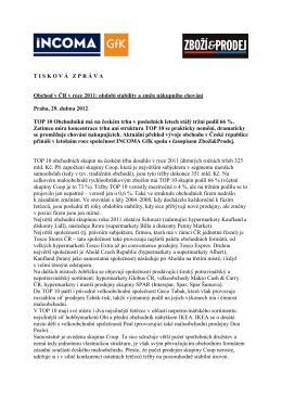 T I S K O V Á Z P R Á V A Obchod v ČR v roce 2011: období