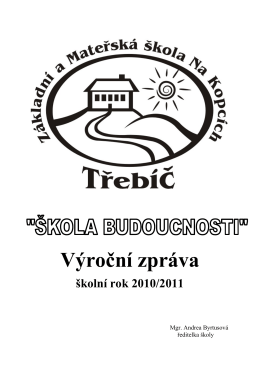 Výroční zpráva školní rok 2010/2011