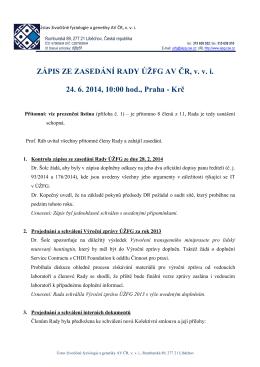 ZÁPIS ZE ZASEDÁNÍ RADY ÚŽFG AV ČR, v. v. i. 24. 6. 2014, 10:00