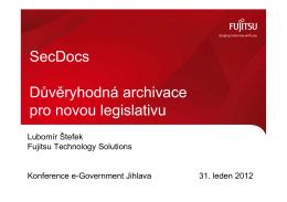 SecDocs Důvěryhodná archivace pro novou legislativu