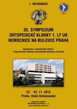 35. sympozium ortopedické kliniky 1. lf uk nemocnice na bulovce