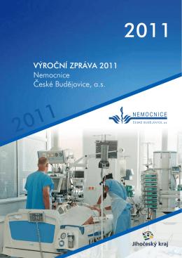 Výroční zpráVa 2011 Nemocnice české budějovice, a.s.