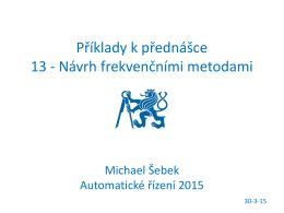 Příklady k přednášce 13 - Návrh frekvenčními metodami