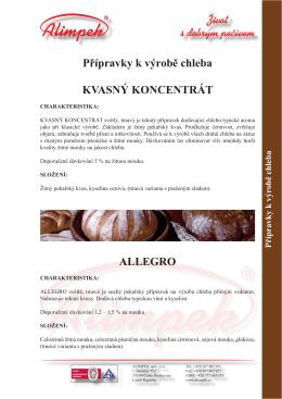 Život s dobrým pečivem Přípravky k výrobě chleba
