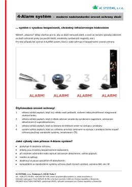4-Alarm systém – moderní nadstandardní úroveň ochrany zboží