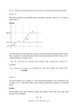 B 13 – Úloha na kalorimetrickou rovnici a skupenské přeměny látek