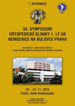 34. sympozium ortopedické kliniky 1. lf uk nemocnice na bulovce