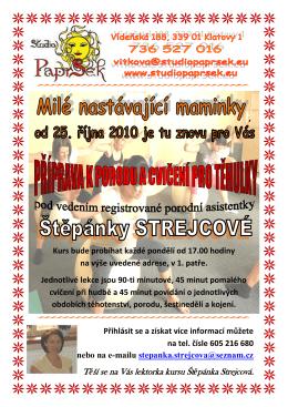 Těší se na Vás lektorka kursu Štěpánka Strejcová.