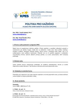 POLITIKA PRO KAŽDÉHO - Katedra politologie a evropských studií