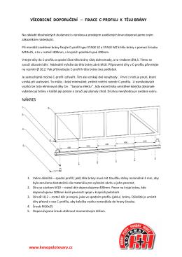 Návod pro montáž C profilu ke konstrukci samonosné posuvné brány