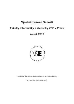 Výroční zpráva o činnosti Fakulty informatiky a statistiky VŠE v Praze