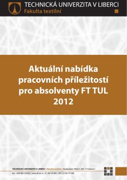 Aktuální nabídka pracovních příležitostí pro absolventy FT TUL 2012