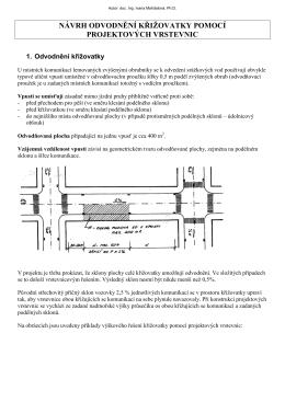 návrh odvodnění křižovatky pomocí projektových vrstevnic