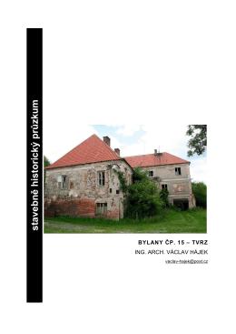 Stavebně historický průzkum bývalé tvrze v Bylanech | 2012 | (PDF)