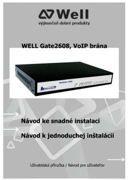 WELL Gate2608, VoIP brána Návod ke snadné