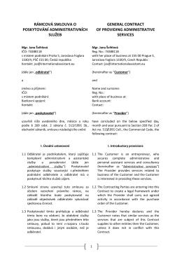 Rámcovou smlouvu o poskytování administrativních služeb.