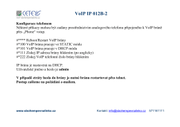 VoIP IP 012B-2 - Sbohem pevná linko
