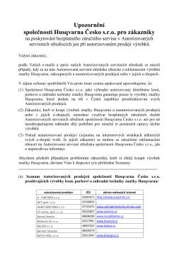 Upozornění spol. Husqvarna Česko pro zákazníky AUTORIZOVANÍ