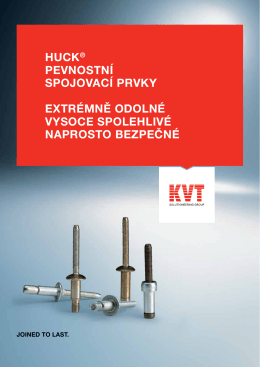 Huck® – Pevnostní spojovací prvky | KVT