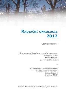Sborník příspěvků RADIAČNÍ ONKOLOGIE 2012