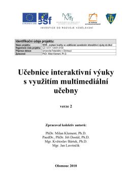 Program společného jednání řešitelského kolektivu projektu IVOŠ s