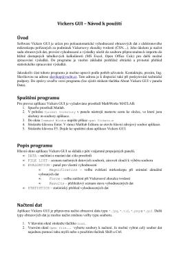 Vickers GUI – Návod k použití Úvod Spuštění programu Popis