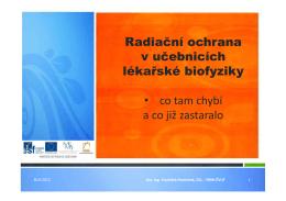Radiační ochrana v učebnicích lékařské biofyziky • co tam chybí a co
