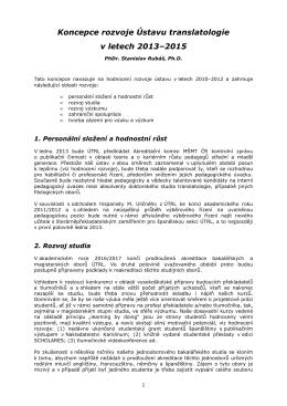 Koncepce rozvoje Ústavu translatologie v letech 2013–2015