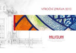 výroční zpráva 2013 - Muzeum východních Čech v Hradci Králové