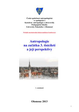 Antropologie na začátku 3. tisíciletí a její perspektivy