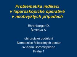 Indikace k plánované operaci - Nemocnice Milosrdných sester sv