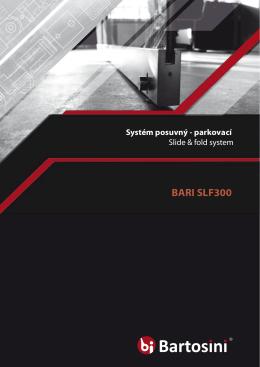 BARI SLF300 - BARTOSINI sro