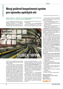 Nový požárně bezpečnostní systém pro výstavbu optických sítí