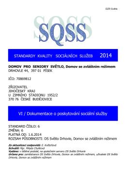 SQSS 6 DZR - Domov pro seniory Světlo