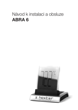 Návod k instalaci a obsluze ABRA 6