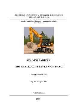 Strojní zařízení pro realizaci staveb