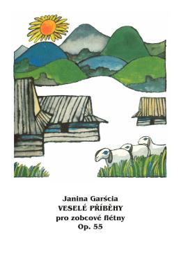 Janina Garścia VESELÉ PŘÍBĚHY pro zobcové flétny Op. 55