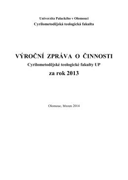 Výroční zpráva o činnosti CMTF UP za rok 2013