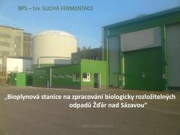 Představení bioplynové stanice ve Ždáru nad