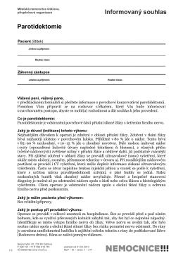 Parotidektomie Informovaný souhlas Informovaný souhlas