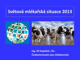 záznam: Světová mlékařská situace 2013