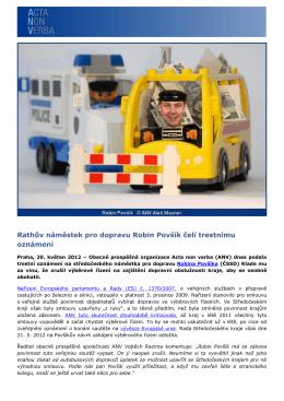 Rathův náměstek pro dopravu Robin Povšík čelí