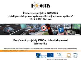 Predstavení významných projektu CDV