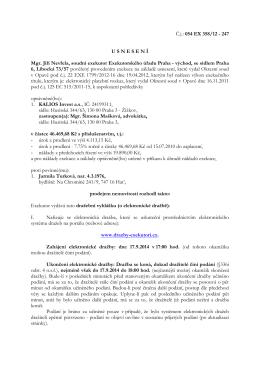 Č.j.: 054 EX 358/12 - 247 U S N E S E N Í Mgr. Jiří Nevřela, soudní