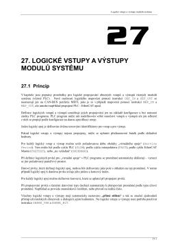 Logické vstupy a výstupy modulů systému