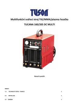 Multifunkční svářecí stroj TIG/MMA/plazma řezačka TUCANA 160