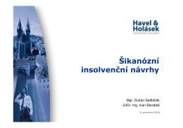 Materiál ze semináře Šikanózní insolvenční návrhy