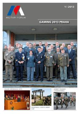 GaminG 2013 PRaha - Svaz důstojníků a praporčíků Armády České